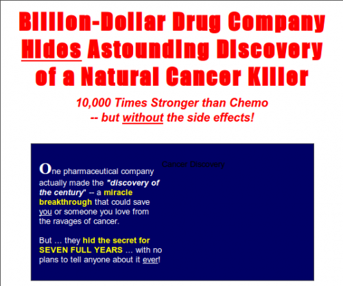 For seven years a major U.S. pharmaceutical company knew of an astounding cancer killer — but decided to tell nobody about it...ever!!